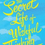 Book Review: Lindy DeKoven – 'The Secret Life of Wishful Thinking'