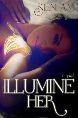 Illumine her by Sieni on Sahar's Reviews