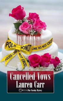 Sahar's Reviews 2016 02 15 Book Review Cancelled Vows Lauren Carr 'Cancelled Vows'