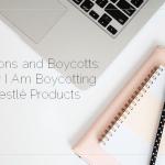 Petitions and Boycotts: Why I Am Boycotting Nestlé Products