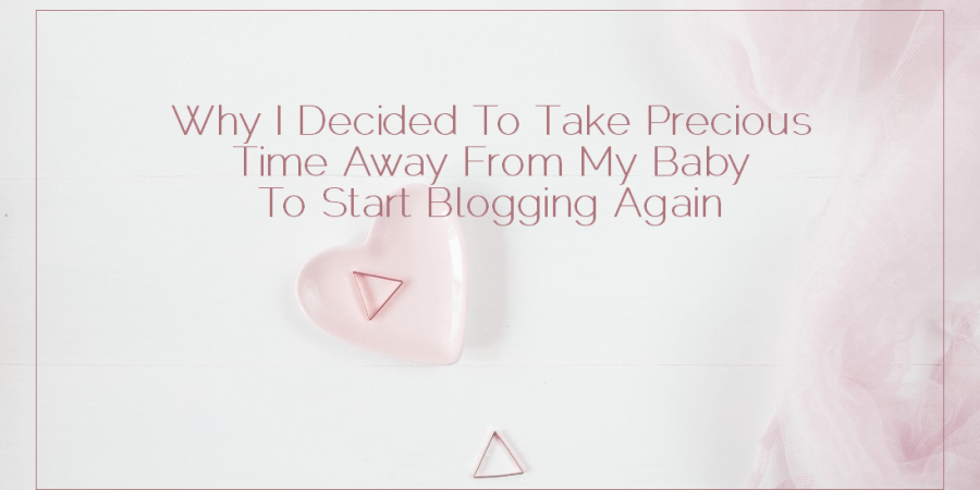 Sahar's Blog 2017 01 03 Why I Decided To Take Precious Time Away From My Baby To Start Blogging Again