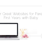 Four Great Websites for Parents' First Years with Baby