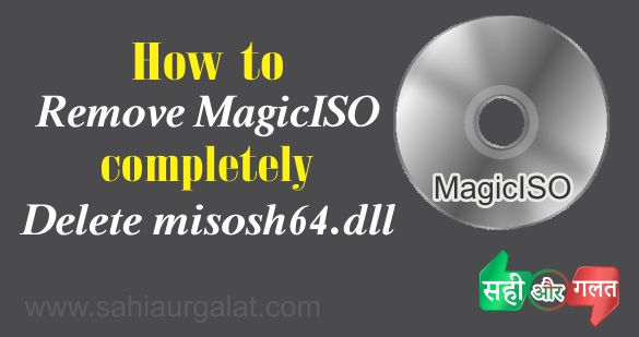 Remove MagicISO completely