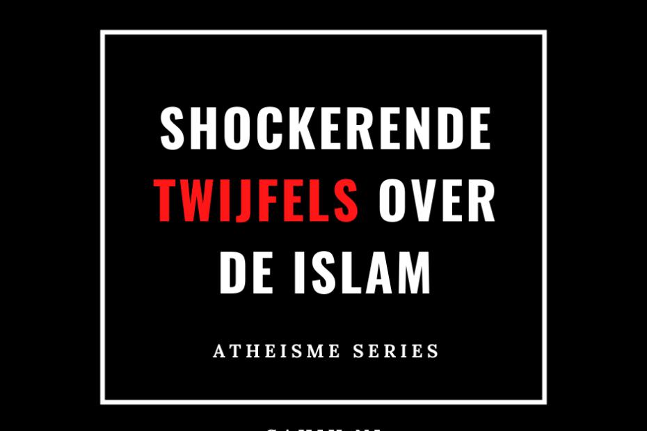 Twijfels islam atheisme ex-moslim