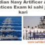 Indian Navy Artificer Apprentices Exam ki sahi jaankari