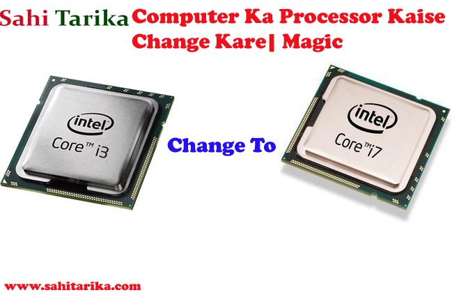 Computer Ka Processor Kaise Change Kare| Magic