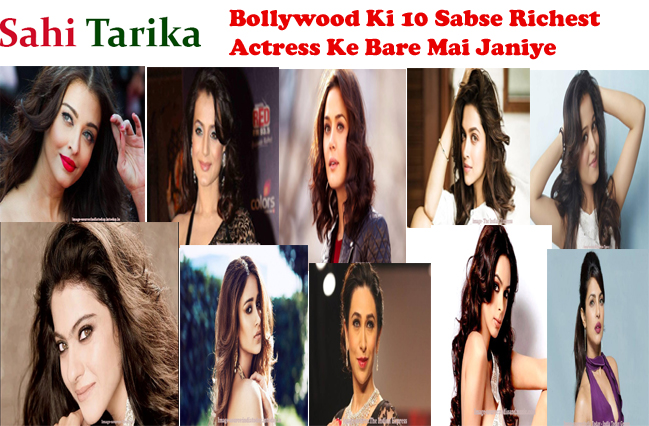 richest actress of bollywood