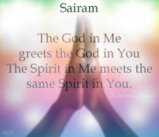 Sairam - Sai Ram - God in Me and God in You