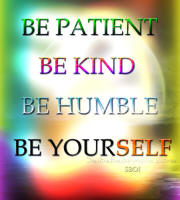 be-kind-be-patient-be-humble-be-yourself