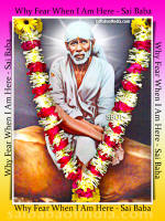 why fear when i am here shirdi sai baba - shirdi-sai-baba-photo-with-flower-garland-sboi