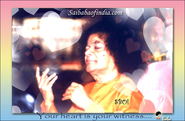 Your heart is your witness - sri sathya sai baba happy birthday