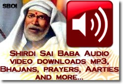 Shirdi Audio: mp3, Bhajans, prayers, Aarties download
