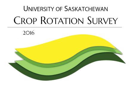University of Saskatchewan survey: Crop Rotation Survey 2016