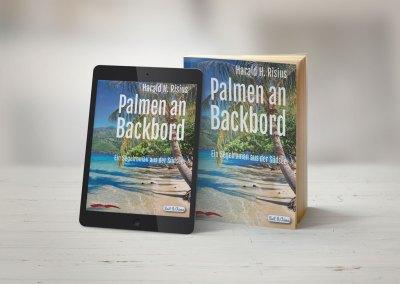 Palmen an Backbord   Ein Segelroman aus der Südsee