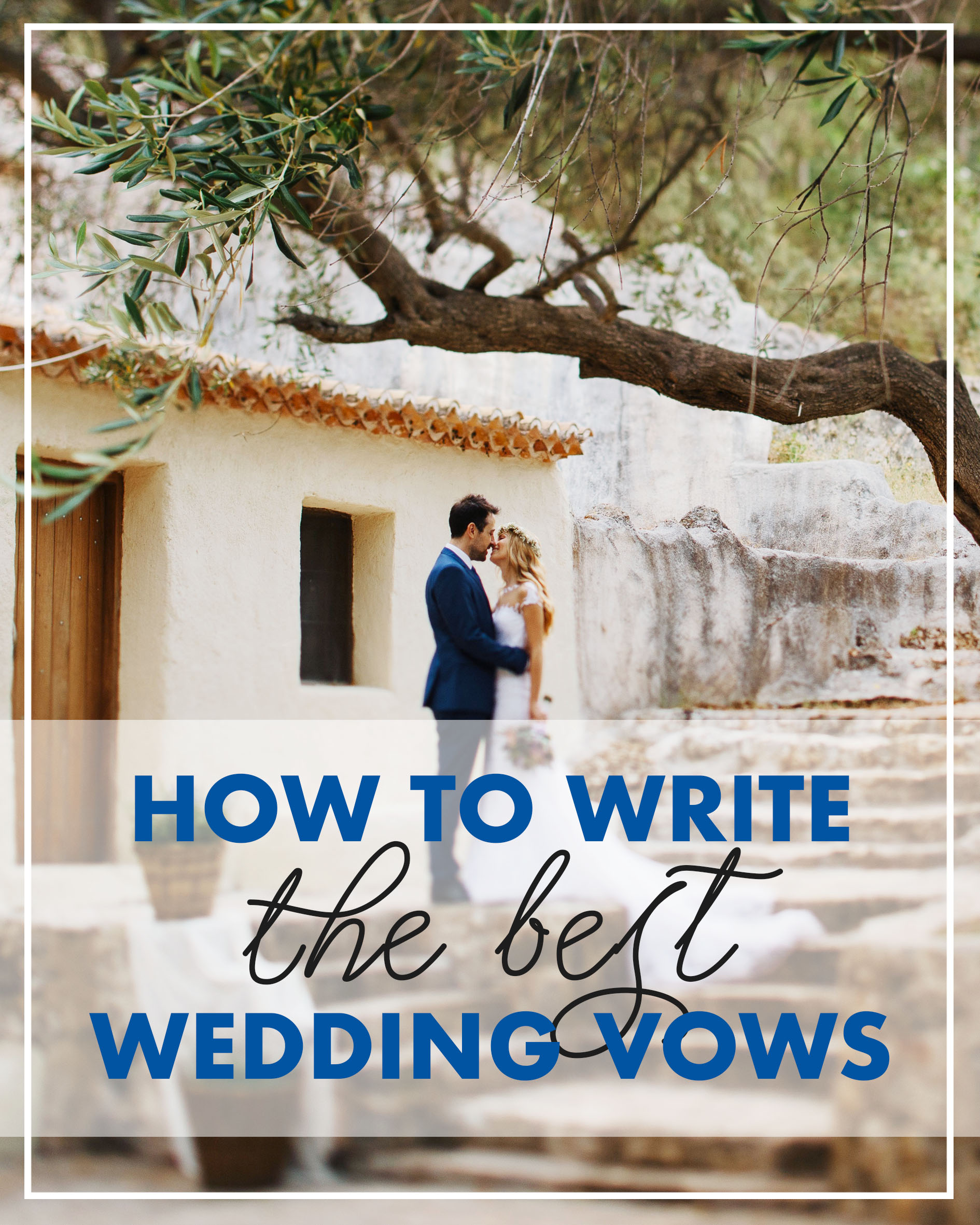 How To Write The Best Wedding Vows