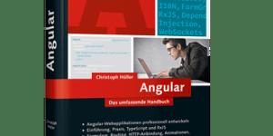 Angular - Das umfassenden Handbuch