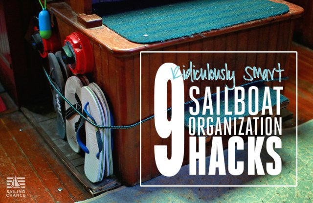 Smart boat organization ideas for your sailboat.