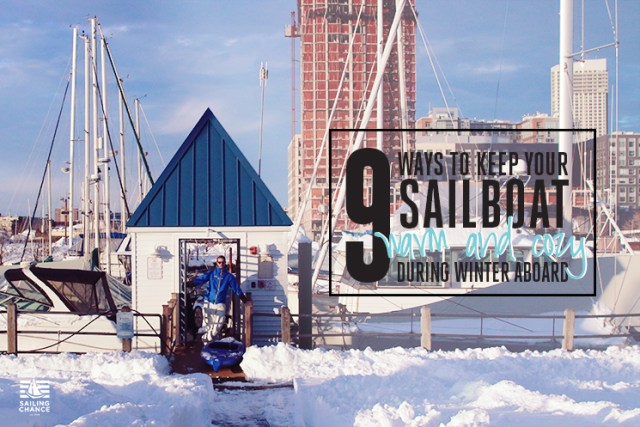 Nine tips for living aboard your boat during the winter.