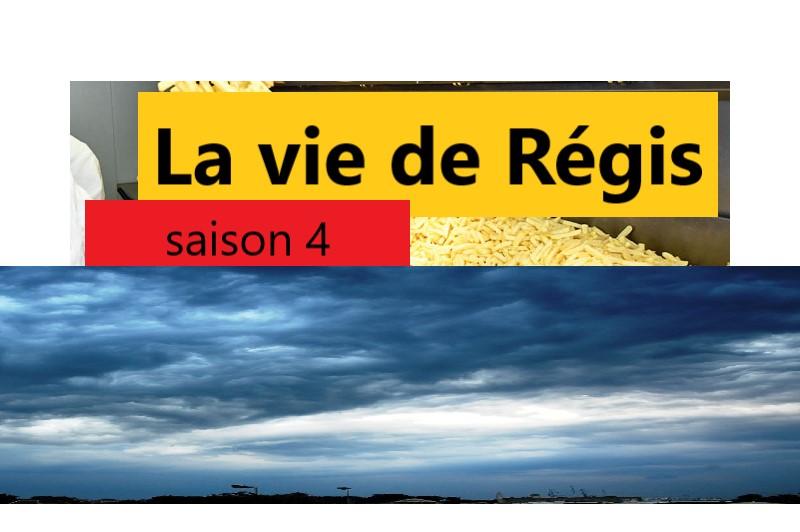 La Vie de Régis, saison 4 – épisode 4