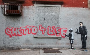 Banksy Ghetto for life