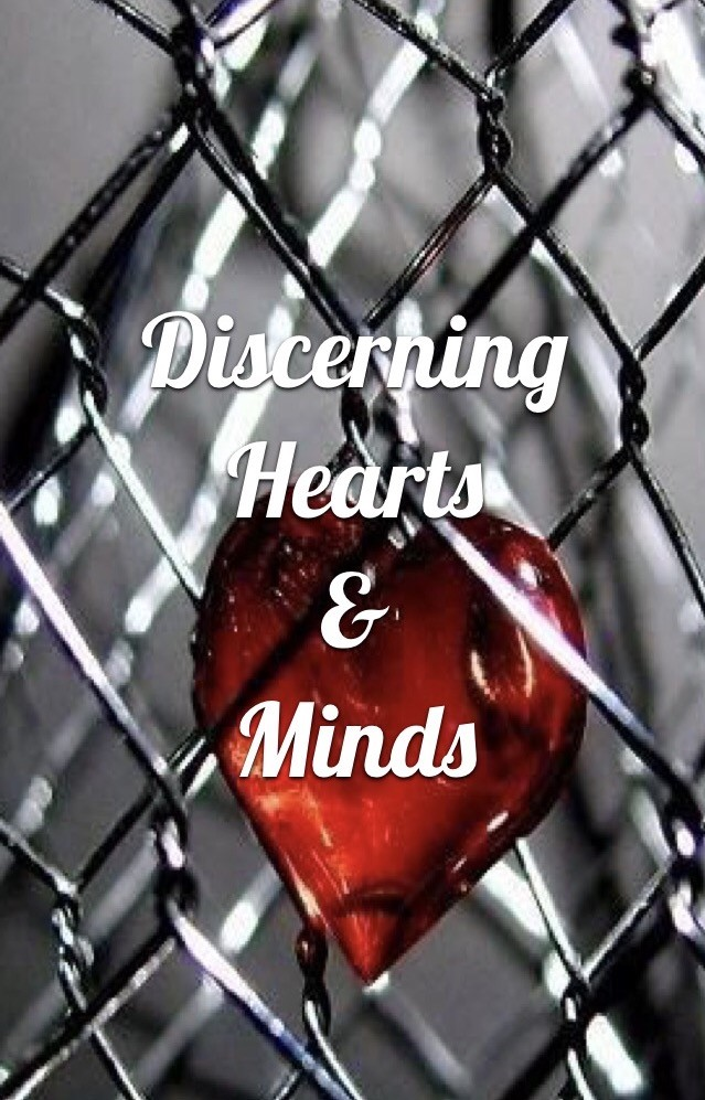 Discerning hearts and minds