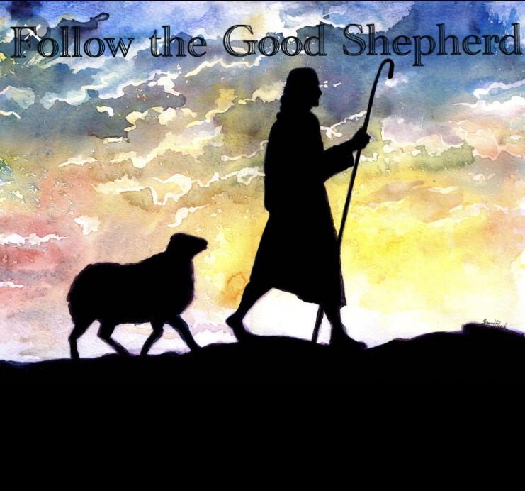 Follow The Good Shepherd