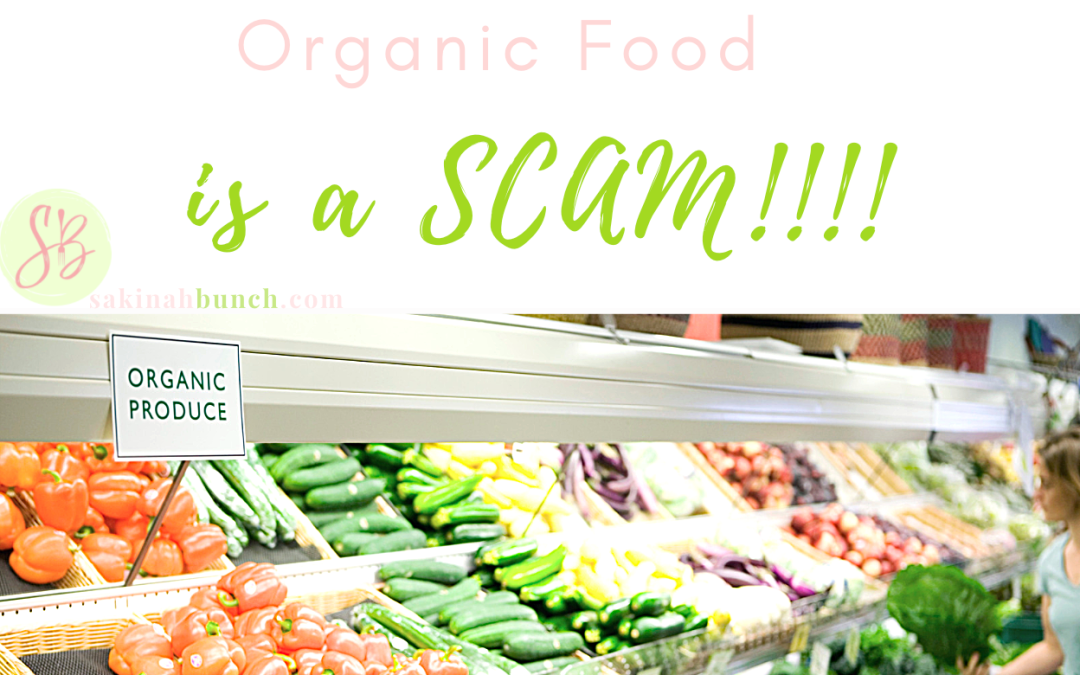 Organic food is a scam?!