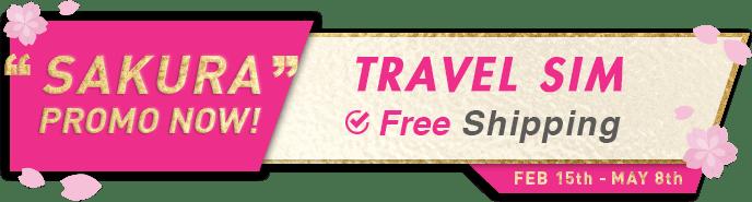 SAKURA PROMO NOW! TRAVEL SIM Free Shipping.