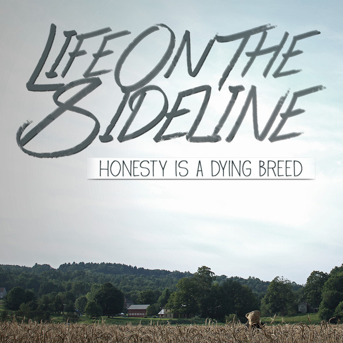 life on the sideline honesty is a dying breed