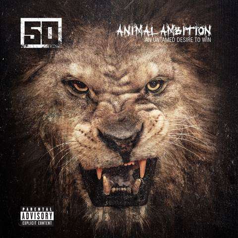 50 CENT ANIMAL AMBITION: AN UNTAMED DESIRE TO WIN