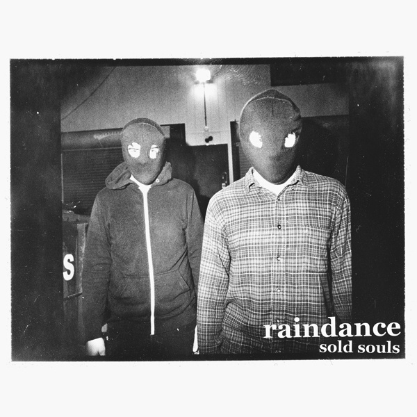 raindance sold souls