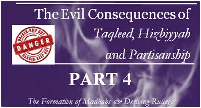the-evil-consequencestaqleed-hizbiyyah-partisanship-part-4-featured