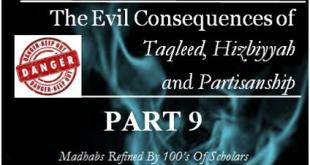 the-evil-consequencestaqleed-hizbiyyah-partisanship-part-9-feat