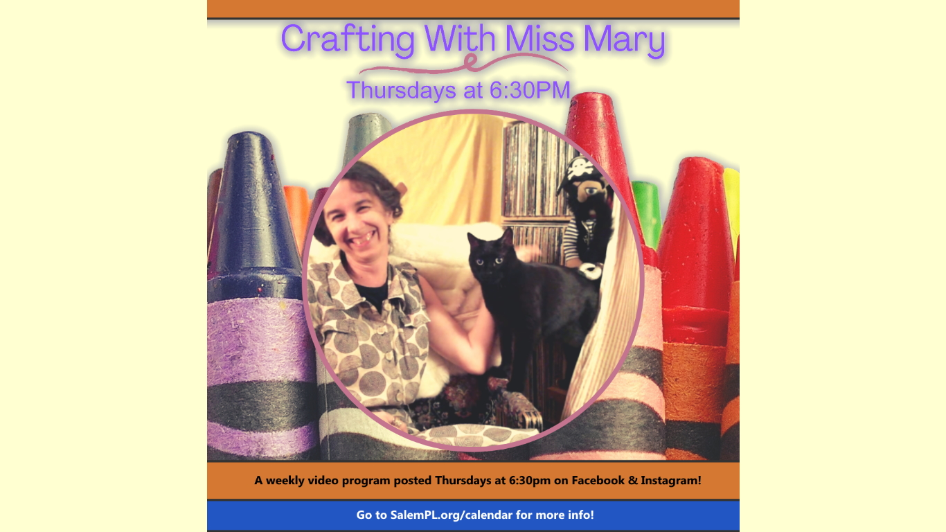 Crafting With Miss Mary!