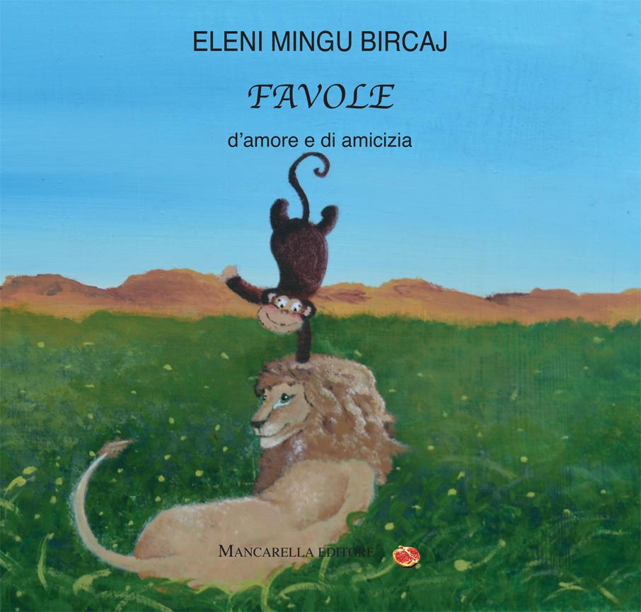 """Favole d'amore e di amicizia"""" di Eleni Mingu Bircaj, appuntamento oggi a Lecce"""
