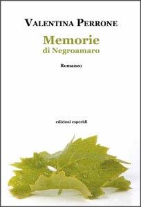 Memorie di Negroamaro - Valentina Perrone