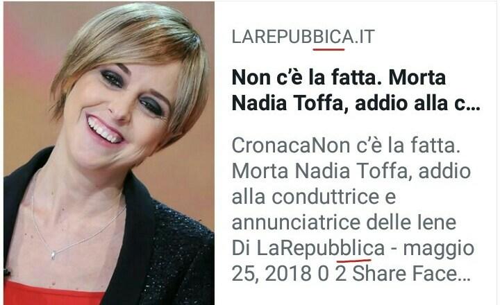 Nadia Toffa - bufala morte