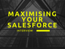 Maximising Your Salesforce Interview
