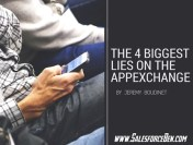 The 4 Biggest Lies On the AppExchange