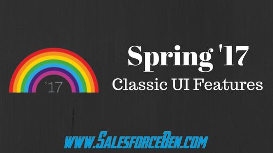 Spring '17 - Classic UI Features