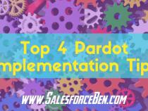 Top 4 Pardot Implementation Tips
