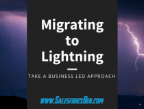 Migrating to Lightning: Take a Business Led Approach