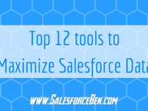 The Top 12 Tools to Maximize Salesforce Data
