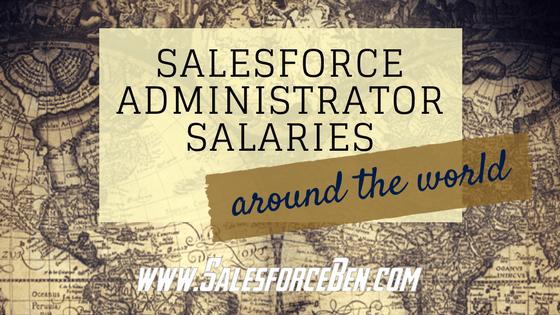 Salesforce Administrator Salaries - Around The World (Infographic)