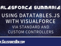 Salesforce Summary – Using DataTables.js with Visualforce via Standard and Custom Controllers