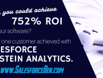 Wish you could achieve 752% ROI on your software? What one customer achieved with Salesforce Einstein Analytics.