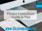 Pardot Consultant Certification Guide & Tips