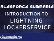 Salesforce Summary – Introduction To Lightning LockerService