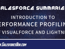 Salesforce Summary – Introduction to Performance Profiling of Visualforce and Lightning