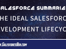 Salesforce Summary – The Ideal Salesforce Development Lifecycle